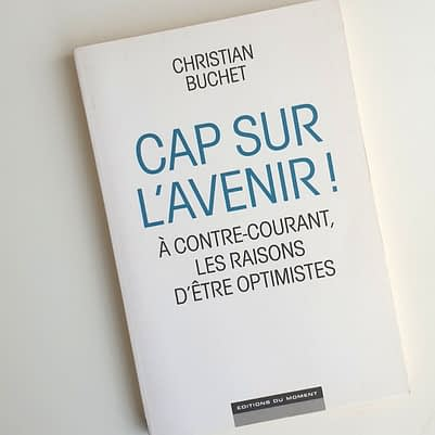 Livre Cap sur l'Avenir Optimistes !